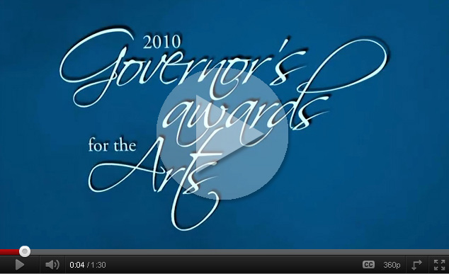 Play 2010 Governor's Awards for the Arts Video